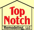 Top Notch Remodeling, LLC